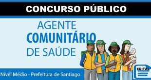 Concurso para agente comunitário de saúde santiago rs